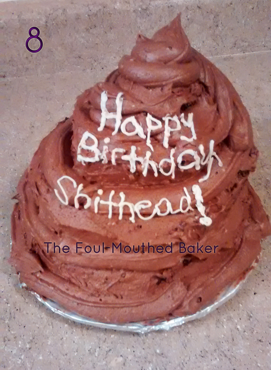 How To Make A Cake For A Shithead The Foul Mouthed Baker